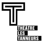 Théâtre des Tanneurs